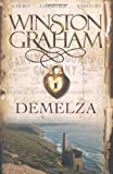 Winston Graham Demelza: A Novel of Cornwall 1788-1790