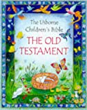Heather Amery The Old Testament: (Usborne Children's Bible S.)