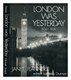 London Was Yesterday, 1934-1939 (A Studio Book)