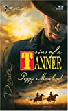 img - for Sins Of A Tanner: The Tanners of Texas (Silhouette Desire) book / textbook / text book