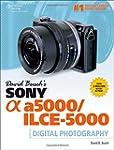 David Busch?s Sony Alpha a5000/ILCE-5...