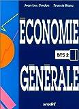 echange, troc Jean-Luc Cordon, Francis Blanc - Economie générale, BTS 2