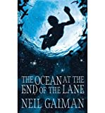 [ { { The Ocean at the End of the Lane } } ] By Gaiman, Neil ( Author on Jun-18-2013 [ Hardcover ]