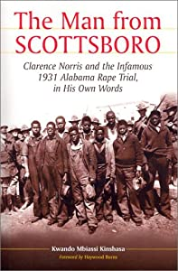 an overview of the infamous scottsboro trial of 1931 Scottsboro boys, trial and defense campaign  1931, nine unemployed  the trial of the scottsboro boys is perhaps one of the proudest moments of american.