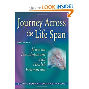 Journey Across the Life Span: Human Development and Health Promotion  by Elaine Polan