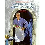 """Witzigmanns Kreta-Kochbuchvon """"Eckart Witzigmann"""""""