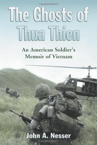 Ghosts of Thua Thien: An American Soldier's Memoir of Vietnam