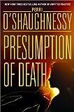 Presumption of Death (0385336454) by O'Shaughnessy, Perri