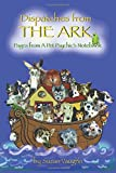 Dispatches from the Ark: Pages from a Pet Psychic's Notebook
