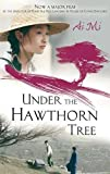 Under the Hawthorn Tree. AI Mi