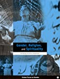 img - for Gender, Religion and Spirituality (Oxfam Focus on Gender Series) book / textbook / text book