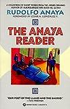 The Anaya Reader (0446670774) by Anaya, Rudolfo
