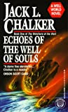 Echoes of the Well of Souls (Watchers at the Well, Book 1)