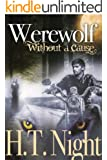Werewolf Without a Cause (Entwined Book 5)