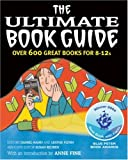 img - for The Ultimate Book Guide: Over 600 Good Books for 8-12s (Ultimate Book Guides) book / textbook / text book