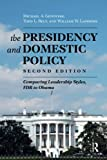 img - for Presidency and Domestic Policy: Comparing Leadership Styles, FDR to Obama book / textbook / text book