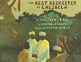 img - for The Best Beekeeper of Lalibela: A Tale from Africa book / textbook / text book
