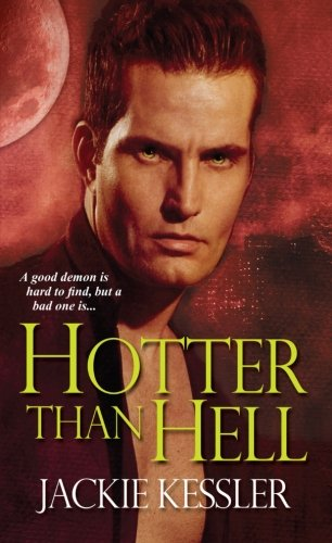 Image of Hotter Than Hell (Hell on Earth, Book 3)