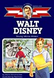 Walt Disney: Young Movie Maker (Childhood of Famous Americans) by Hammontree, Marie (1997) Paperback