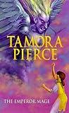 The Emperor Mage (Immortals) (0439011590) by Pierce, Tamora
