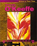 Georgia O'Keeffe (Artists in Their World)