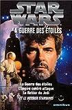Star wars (1) : La Trilogie fondatrice
