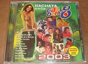 , Los Toros Band - Bachata En La Calle Ocho 2003 - Amazon.com Music