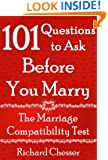 The Marriage Compatibility Test: 101 Questions to Ask Before You Marry