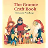 The Gnome Craft Book ~ Thomas Berger