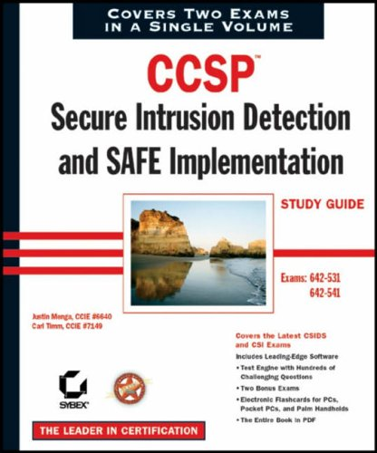 CCSP: Exams 642-531 and 642-541: Secure Intrusion Detection and SAFE Implementation Study Guide (Study Guides (Sybex))