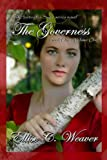 img - for The Governess: Book One--Volume One (The Huntington Saga Series Novels) book / textbook / text book