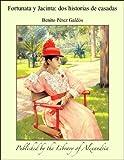 Image of Fortunata y Jacinta: Dos historias de casadas (Spanish Edition)