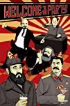 Welcome to the Party-Communist Leaders Comedy Poster Print