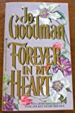 Forever in My Heart (0821746189) by Goodman, Jo