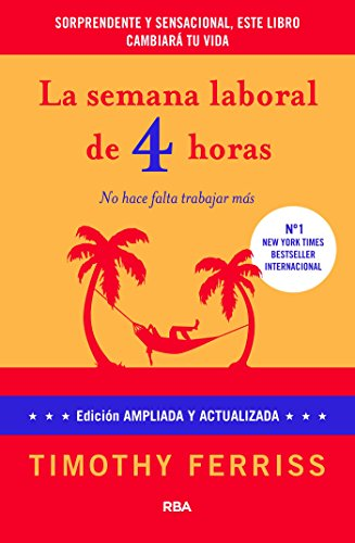LA SEMANA LABORAL DE 4 HORAS