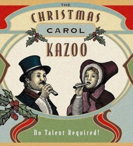The Christmas Carol Kazoo (Miniature Editions Kit)