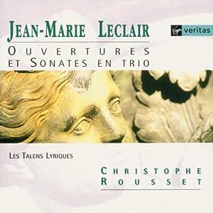 Leclair - Ouvertures & Sonates en trio / Rousset