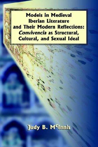 Models in Medieval Iberian Literature and Their Modern Reflections (Juan de La Cuesta Hispanic Monographs)