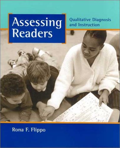 Assessing Readers: Qualitative Diagnosis and Instruction