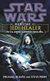 Star Wars: Medstar II - Jedi Healer (009947414X) by Reaves, Michael