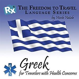 RX: Freedom to Travel Language Series: Greek Hörbuch von Nicole Natale Gesprochen von: Ria Bithos, Kathryn Hill