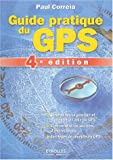 echange, troc Paul Correia - Guide pratique du GPS