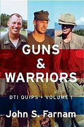 Guns & Warriors: DTI Quips, Vol. 1