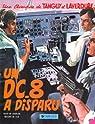 Tanguy et Laverdure, tome 18 : Un DC-8 a disparu par Jij�