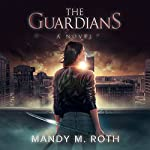 The Guardians | Mandy M. Roth