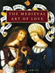 The Medieval Art of Love: Objects and...