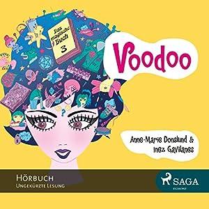 Voodoo (Das magische Buch 3) Hörbuch