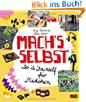 Mach's selbst: Do it yourself f�r M�d...