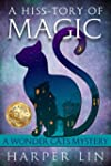 A Hiss-tory of Magic (A Wonder Cats M...