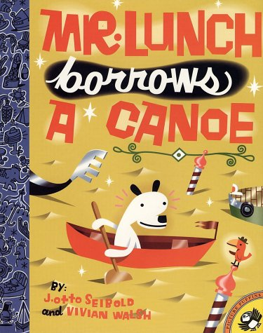 Mr. Lunch Borrows a Canoe (Picture Puffins)